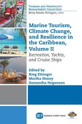 Marine Tourism, Climate Change, and Resilience in the Caribbean, Volume II: Recreation, Yachts, and Cruise Ships