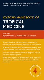 Oxford Handbook of Tropical Medicine: Edition 4