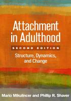 Attachment in Adulthood  Second Edition PDF