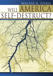 Will America Self Destruct  PDF
