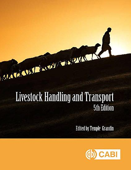Livestock Handling and Transport  5th Edition PDF
