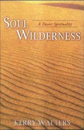 Soul Wilderness: A Desert Spirituality