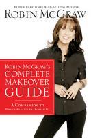 Robin McGraw s Complete Makeover Guide PDF