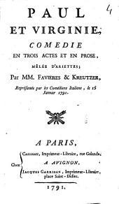 Paul et Virginie: comédie en trois actes et en prose, mêlée d'ariettes