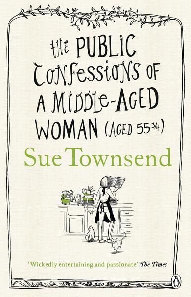 Download The Public Confessions of a Middle Aged Woman Book