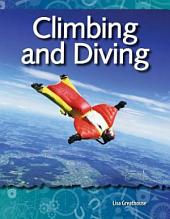 Climbing and Diving: Forces and Motion
