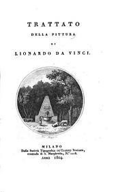 Trattato della pittura di Lionardo da Vinci