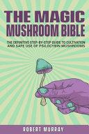 The Magic Mushroom Bible PDF