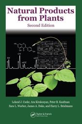 Natural Products from Plants, Second Edition: Edition 2