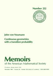 Continuous Geometries with a Transition Probability: Issue 252