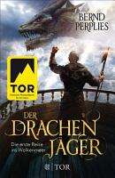 Der Drachenj  ger   Die erste Reise ins Wolkenmeer PDF