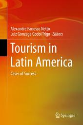 Tourism in Latin America: Cases of Success