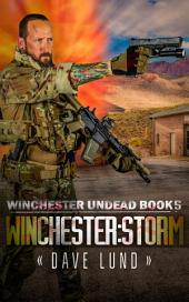 Winchester: Storm (Winchester Undead Book 5)