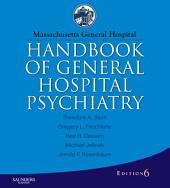 Massachusetts General Hospital Handbook of General Hospital Psychiatry - E-Book: Edition 6