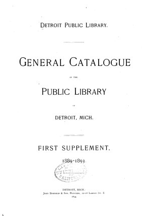 General Catalogue of the Public Library of Detroit  Mich