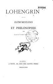 Lohengrin. Instrumentation et Philosophie