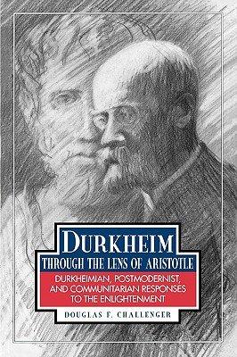 Durkheim Through the Lens of Aristotle PDF