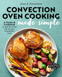 Convection Oven Cooking Made Simple Book
