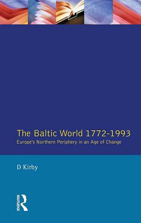 The Baltic World 1772 1993 PDF