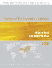 Regional Economic Outlook, November 2012: Middle East and Central Asia