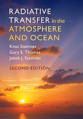 Radiative Transfer in the Atmosphere and Ocean PDF