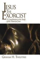 Jesus the Exorcist PDF