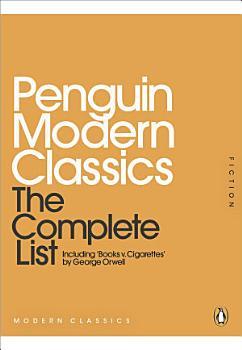Penguin Modern Classics  The Complete List PDF