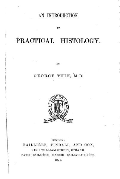 Download An Introduction to Practical Histology Book