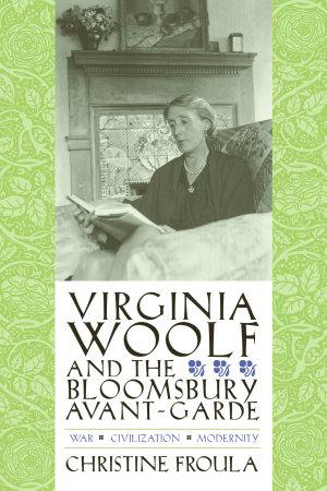 Virginia Woolf and the Bloomsbury Avant garde