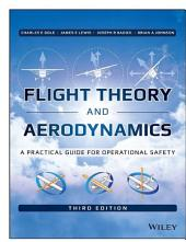 Flight Theory and Aerodynamics: A Practical Guide for Operational Safety, Edition 3
