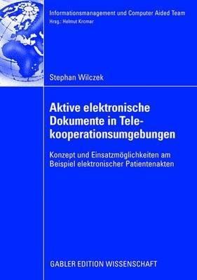 Aktive Elektronische Dokumente In Telekooperationsumgebungen