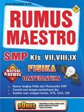Rumus Maestro VII, VIII, IX SMP Matematika dan Fisika
