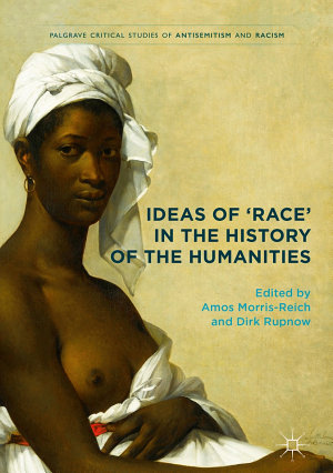 Ideas of  Race  in the History of the Humanities PDF