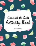Connect the Dots with Christmas ABC's Activity Book for Children (8x10 Coloring Book / Activity Book)