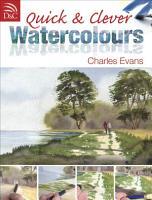 Quick   Clever Watercolours PDF