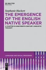 The Emergence of the English Native Speaker