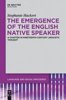 The Emergence of the English Native Speaker PDF