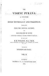 The Vishńu Puráńa: A System of Hindu Mythology and Tradition, Volume 2