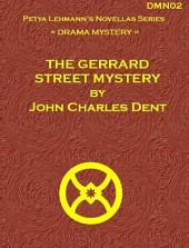 The Gerrard Street Mystery