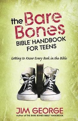 The Bare Bones Bible   Handbook for Teens PDF