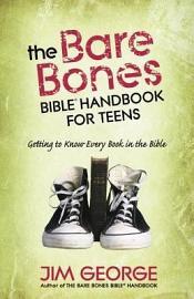 The Bare Bones Bible   Handbook For Teens