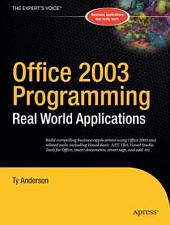 Office 2003 Programming: Real World Applications