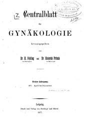 Zentralblatt für Gynäkologie: Band 1