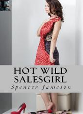 Hot Wild Salesgirl
