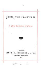 Jesus, the comforter: a new Imitation of Christ