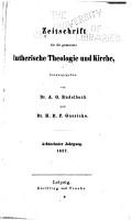 Zeitschrift f  r die gesammte lutherische Theologie und Kirche PDF