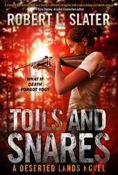 Toils and Snares: A Deserted Lands Novel