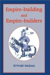 Empire Building And Empire Builders Book PDF