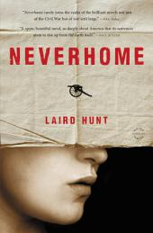 Neverhome:A Novel
