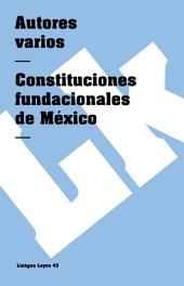 Constituciones fundacionales de México